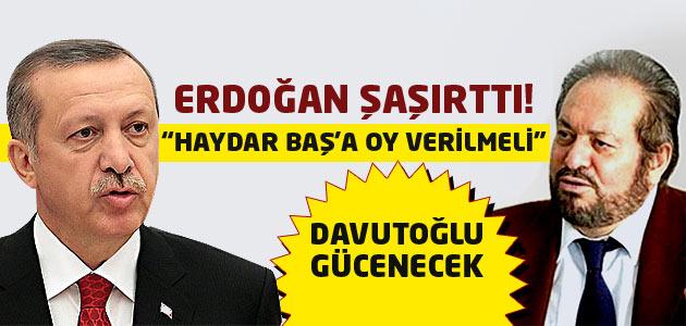 Cumhurbaşkanı Tayyip Erdoğan Haydar Baş için oy istedi!