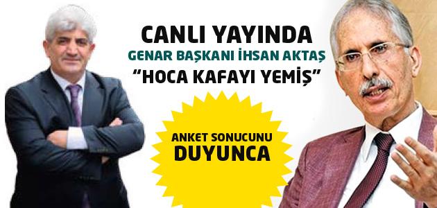 GENAR Başkanı İhsan Aktaş MetroPOLL başkanına hakaret etti!