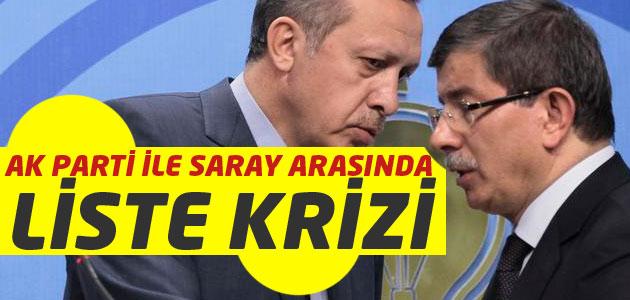 Cumhurbaşkanı Tayyip Erdoğan ile Başbakan arasında liste krizi!