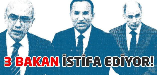 Bekir Bozdağ, Lütfi Elvan ve Efkan Ala istifa ediyor!
