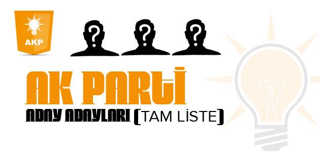 Ak Parti Aday Adayları belli oldu (Tam Liste)