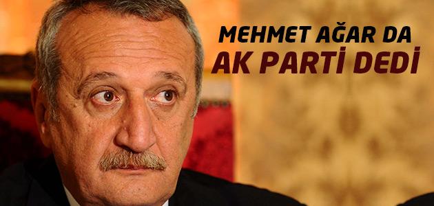 Mehmet Ağar da Ak Partiyi destekliyor