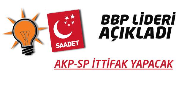 Ak Parti-Saadet Partisi ile Seçim İttifakı mı yapacak?