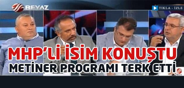 Ak Partili Mehmet Metiner PROGRAMI terk etti!