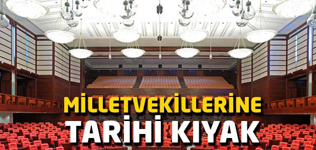 7 Haziran milletvekillerine tarihi kıyak!