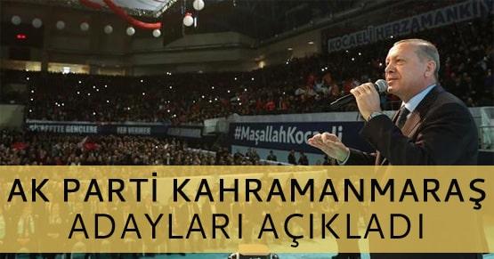 AK Parti Kahramanmaraş belediye başkan adayları kimler oldu?