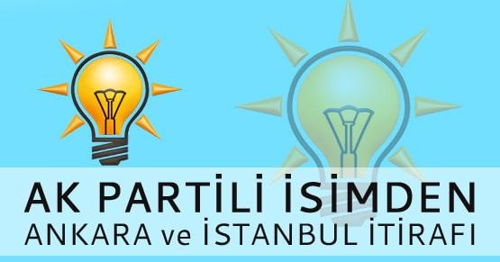 Ak Partili isimden Ankara ve İstanbul itirafı