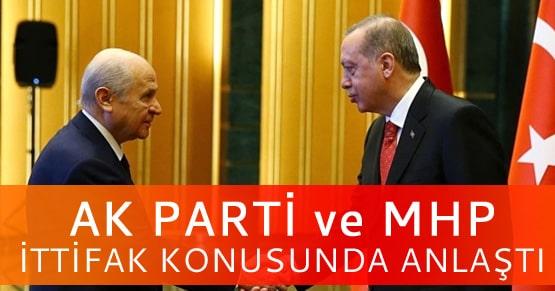 Ak Parti ve MHP yerel seçim ittifakı konusunda anlaştı