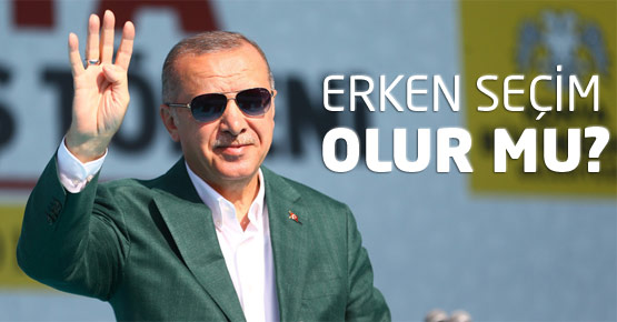 Erdoğan, erken seçim kararı alacak mı?