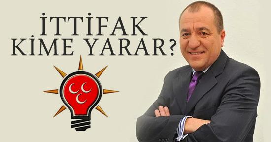 Ak Parti ve MHP ittifakı kime yarar?