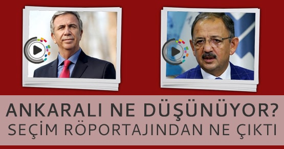 Ankaralı yerel seçimlerde hangi adaya oy verecek