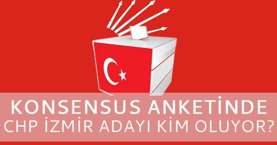 Konsensus anketinde CHP İzmir adaylığına en yakın isim