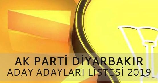 Ak Parti Diyarbakır Belediye Başkan aday adayları listesi 2019