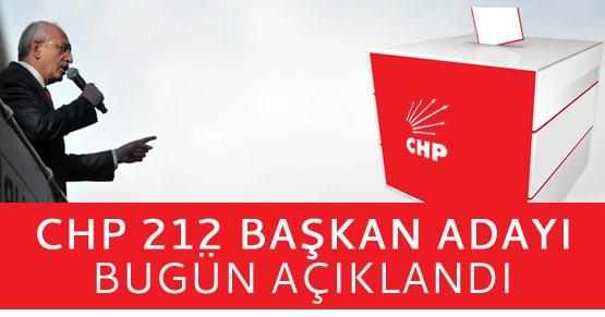CHP kesinleşen 212 adayını daha açıkladı