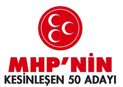 MHP Kesinleşen 50 Aday Listesi