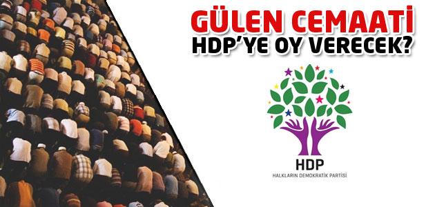 Şok İddia: Cemaat oylarını HDPye mi verecek!