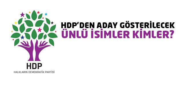 HDP, bu ünlü isimlere adaylık teklif edecek!