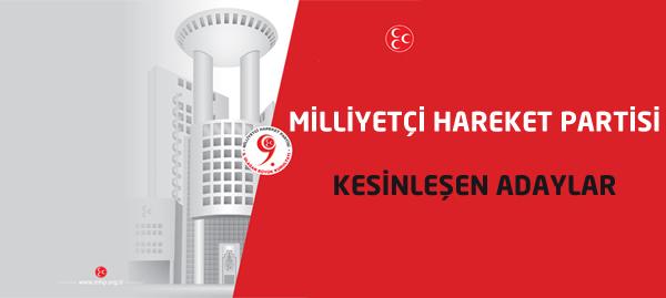 MHP Kesinleşen Adaylar ve Bölgeleri..