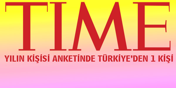 TIME yılın kişisi anketinde Türkiyeden 1 kişi var