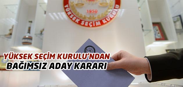 YSK, bağımsız milletvekili kararını açıkladı