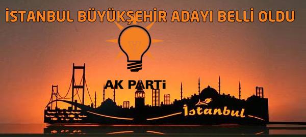 Ak Parti İstanbul Adayı Beklenen İsim Oldu !