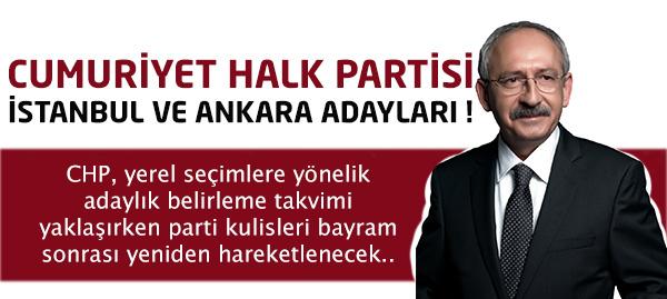 CHP İstanbul ve Ankara Adayları !