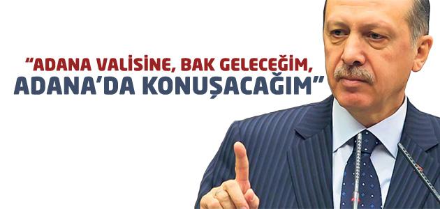 Cumhurbaşkanı Recep Tayyip Erdoğandan ADANA Mitingi açıklaması